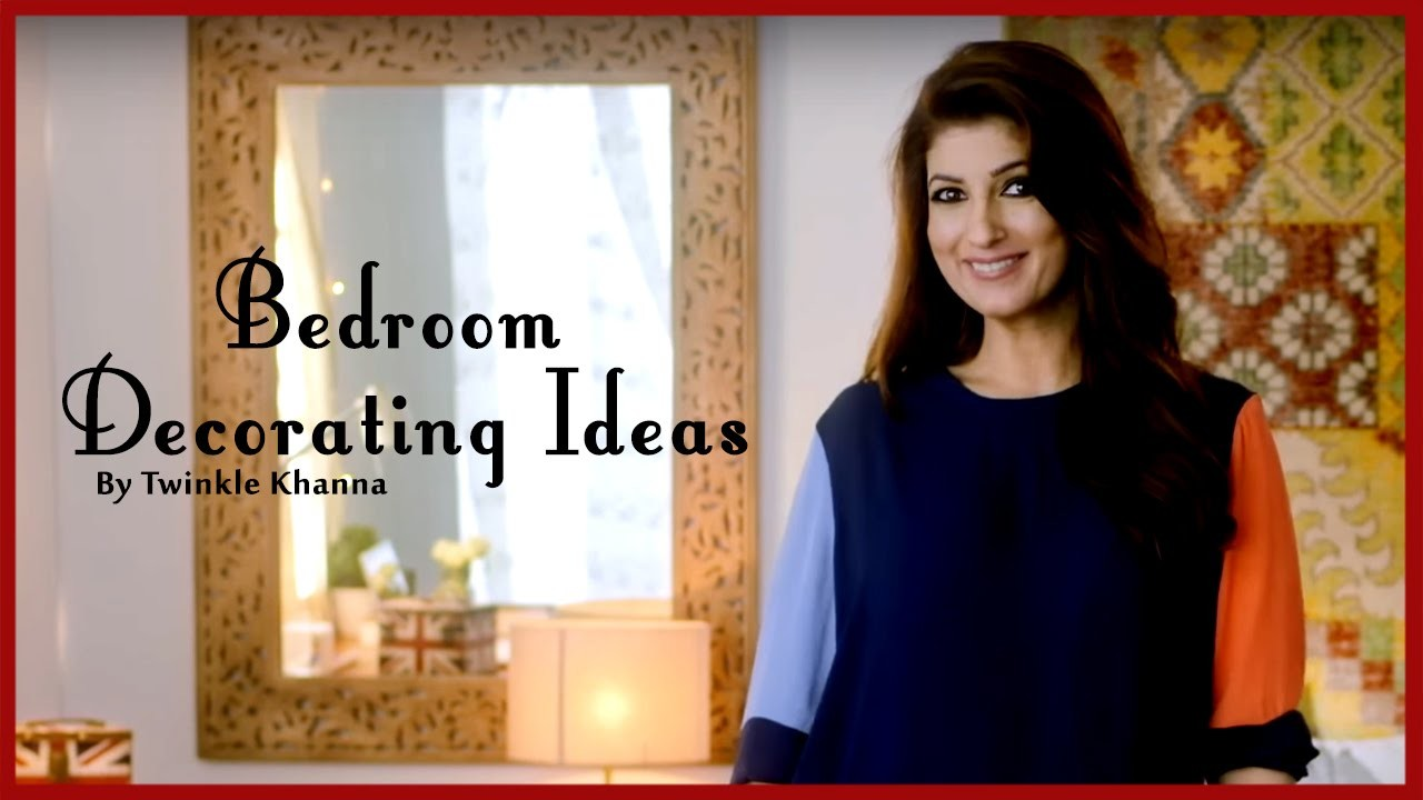 Bedroom Decorating Ideas | DIY Videos | Home Décor Tips | Twinkle Khanna