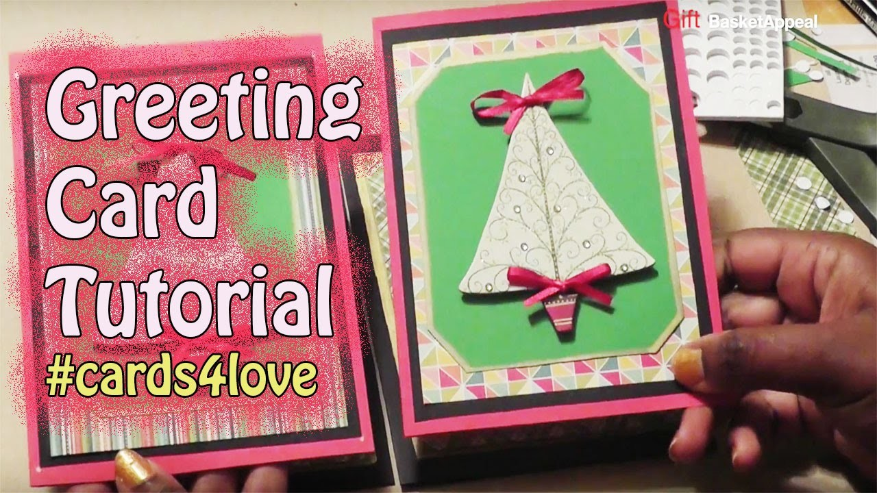 #Cards4Love - Greeting Card Tutorial - GiftBasketAppeal