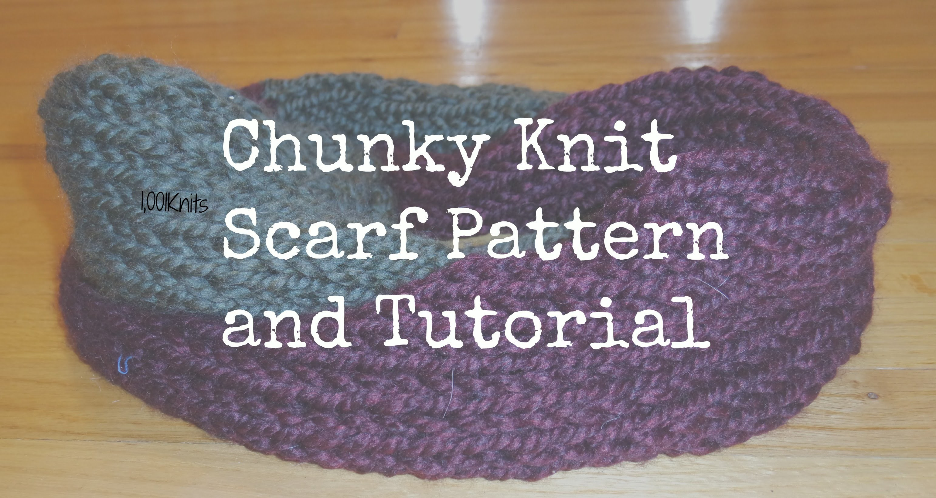 Chunky Knit Scarf Tutorial