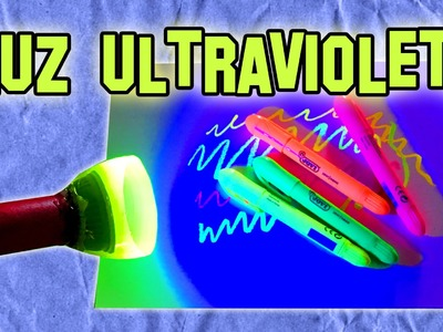 Como Hacer Luz Negra Ultravioleta | How to Make UV Black Light