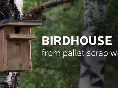 DIY: Birdhouse From Pallet Scrap Wood