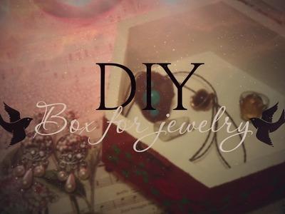 DIY: Box for jewelry