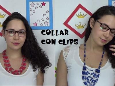 DIY collar con clips de papel.necklace paper clips