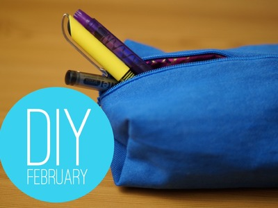 DIY February - Makeup Bag.Pencil Case