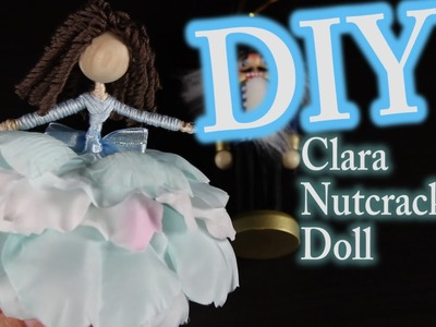 DIY Nutcracker Doll  - How To Make Clara From The Nutcracker
