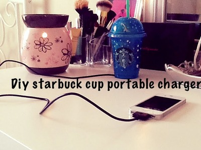 DIY YOUR OWN STARBUCKS POTRABLE CHARGER