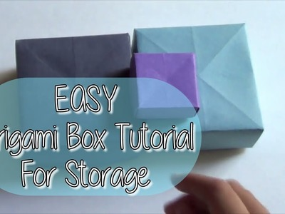 EASY Origami Box Tutorial For Storage