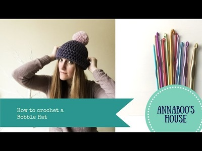 How to crochet a Bobble Hat