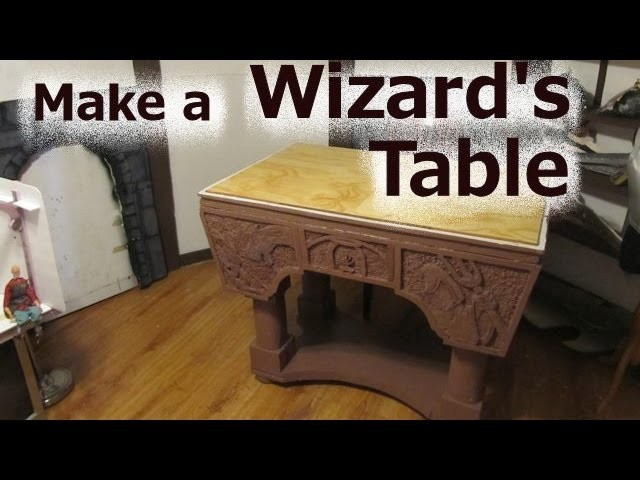How to Make a Wizards Table out of Foam