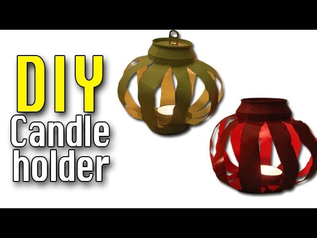 How to make Can Candle holders DIY