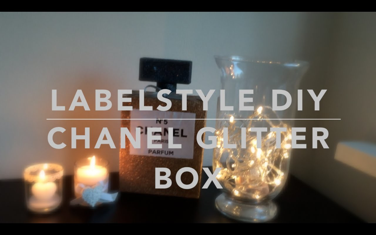 LABELSTYLE DIY - CHANEL GLITTER BOX