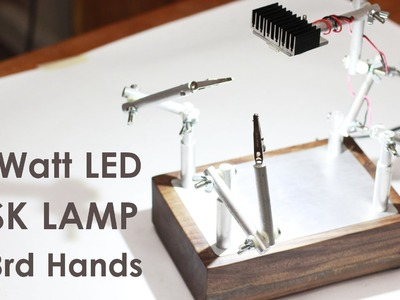 Make a Super-Bright 10 Watt LED Task Lamp w. Third Hand Soldering Holder