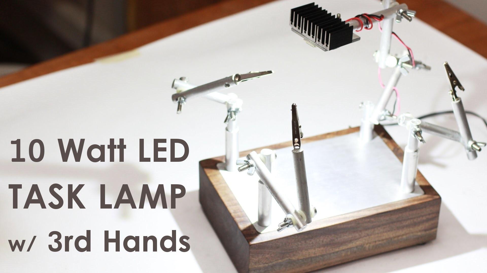 Make a Super-Bright 10 Watt LED Task Lamp w. Third Hand Soldering Holder