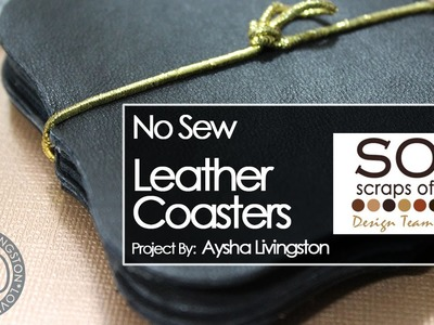 No Sew Leather Coasters (Project for SOC eSpire)