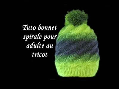 TUTO BONNET SPIRALE TOURBILLON AU TRICOT FACILE cap spiraling vortex easy knitting