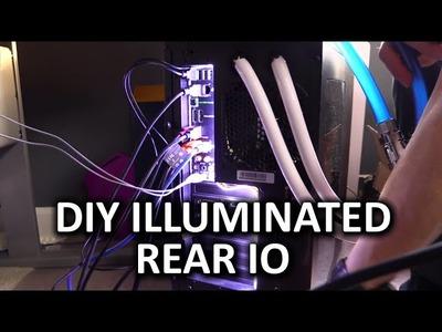 Create Your Own Illuminated Rear IO - DIY Project