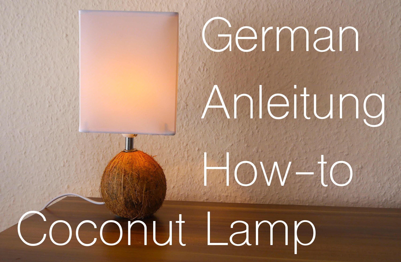 DIY Coconut Lamp How to  German