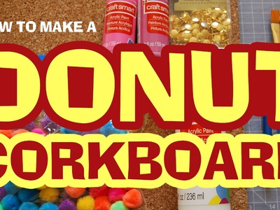 DIY Donut Corkboard with Katie Moest - Behind the Pixie Dust Episode 4