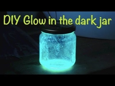 DIY Glow in the Dark Jar by SketchaSmile!
