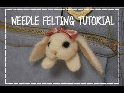 DIY How to Needle Felting a Bunny Plush Tutorial
