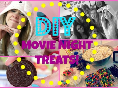 DIY | MOVIE NIGHT TREATS!