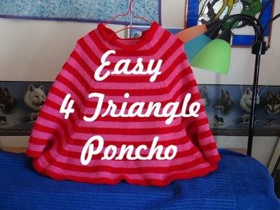 Easy 4 Triangle Poncho, Part 2
