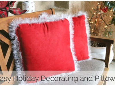 Easy Holiday Decorating and Pillow DIY!