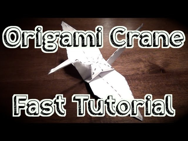 Fast Tutorial: How to Fold an Origami Crane
