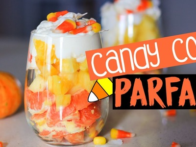 Healthy Candy Corn Parfait! | DIY Halloween Snacks!