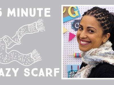Make a Crazy Yarn Scarf in 15 Minutes!