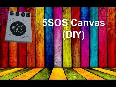 (5SOS) 5 Seconds Of Summer Canvas [ DIY ]
