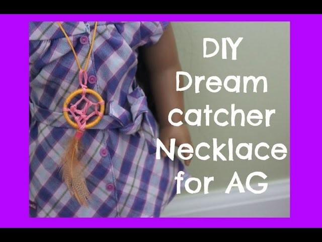 DIY Dreamcatcher Necklace (AG)