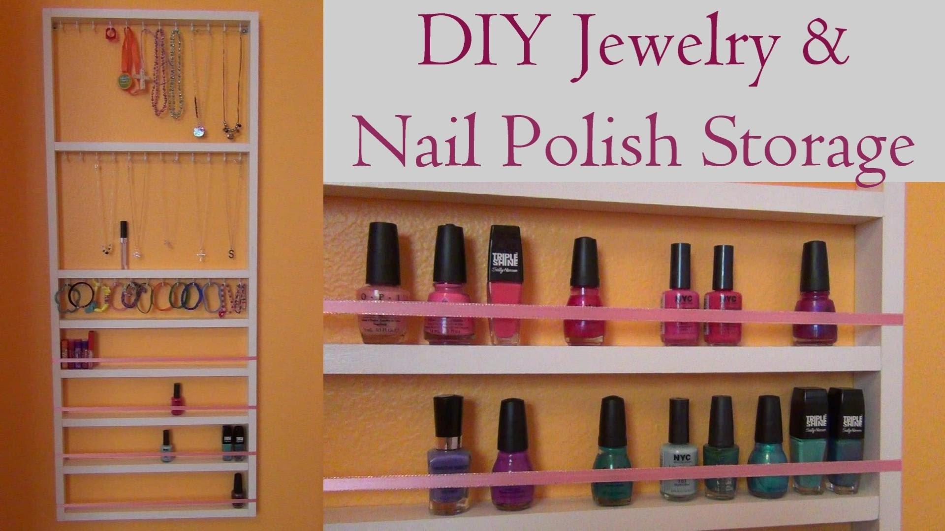 DIY Jewelry & Nail Polish Storage