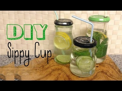 DIY│Sippy Cup│Flavoured Water