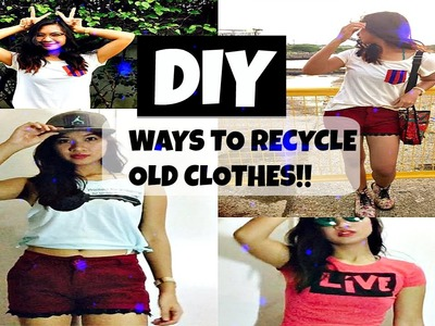 HOW TO: DIY Ways to Recycle Old Clothes!