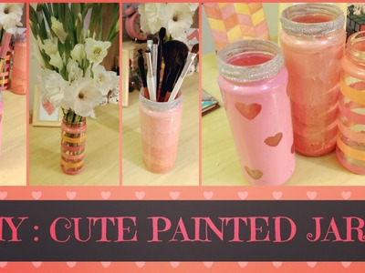 DIY : Cute Painted Jars!