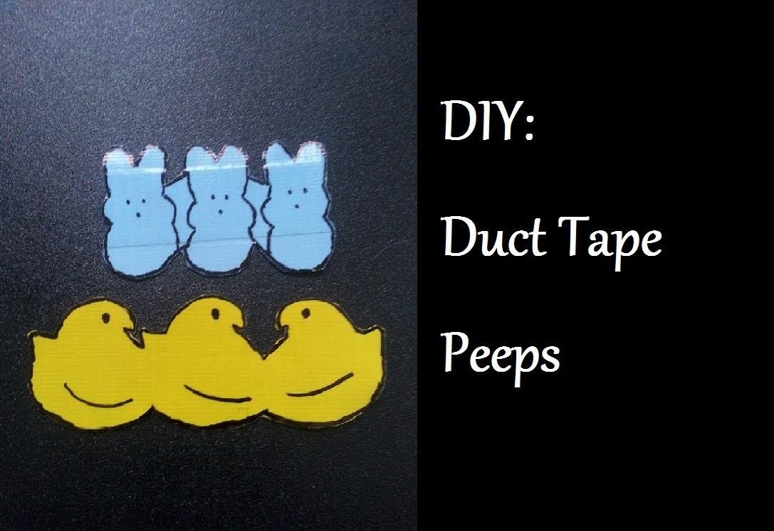 DIY: Duct Tape Peeps