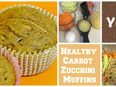 DIY Easy CARROT ZUCCHINI Muffins UNDER 100 Calories   Healthy Snacks