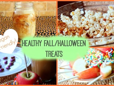 DIY Healthy Fall.Halloween Treats!