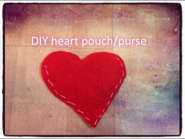 DIY heart pouch.purse
