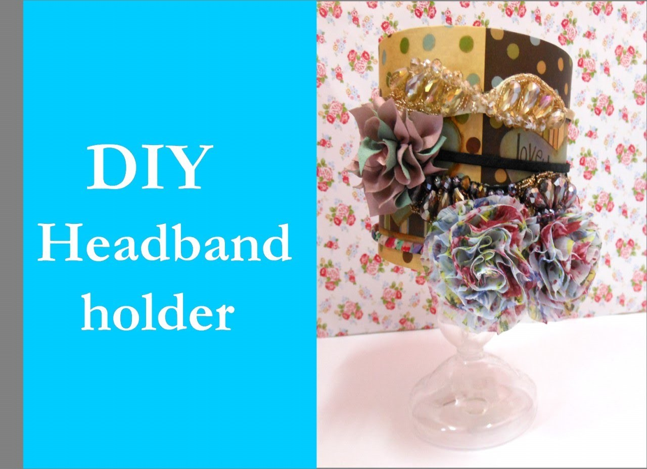 DIY: Ultimate headband holder Simple easy and inexpensive
