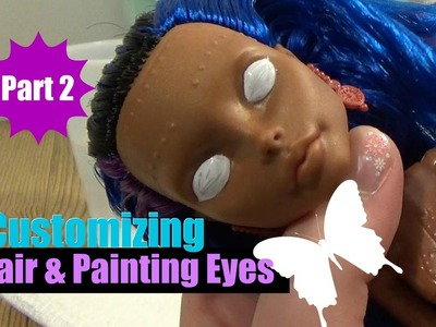 Doll Customizing Part 2 - Washing Hair & Starting Eyes | How to DIY | Monster High | Ever After High