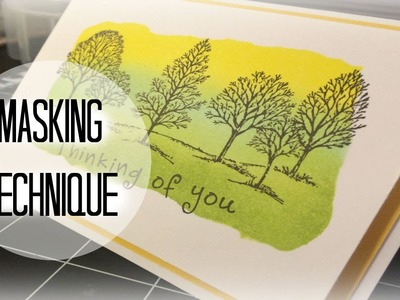 """Handmade Cards   Masking Technique Ft. """"Lovely As A Tree"""" By Stampin' Up!"""