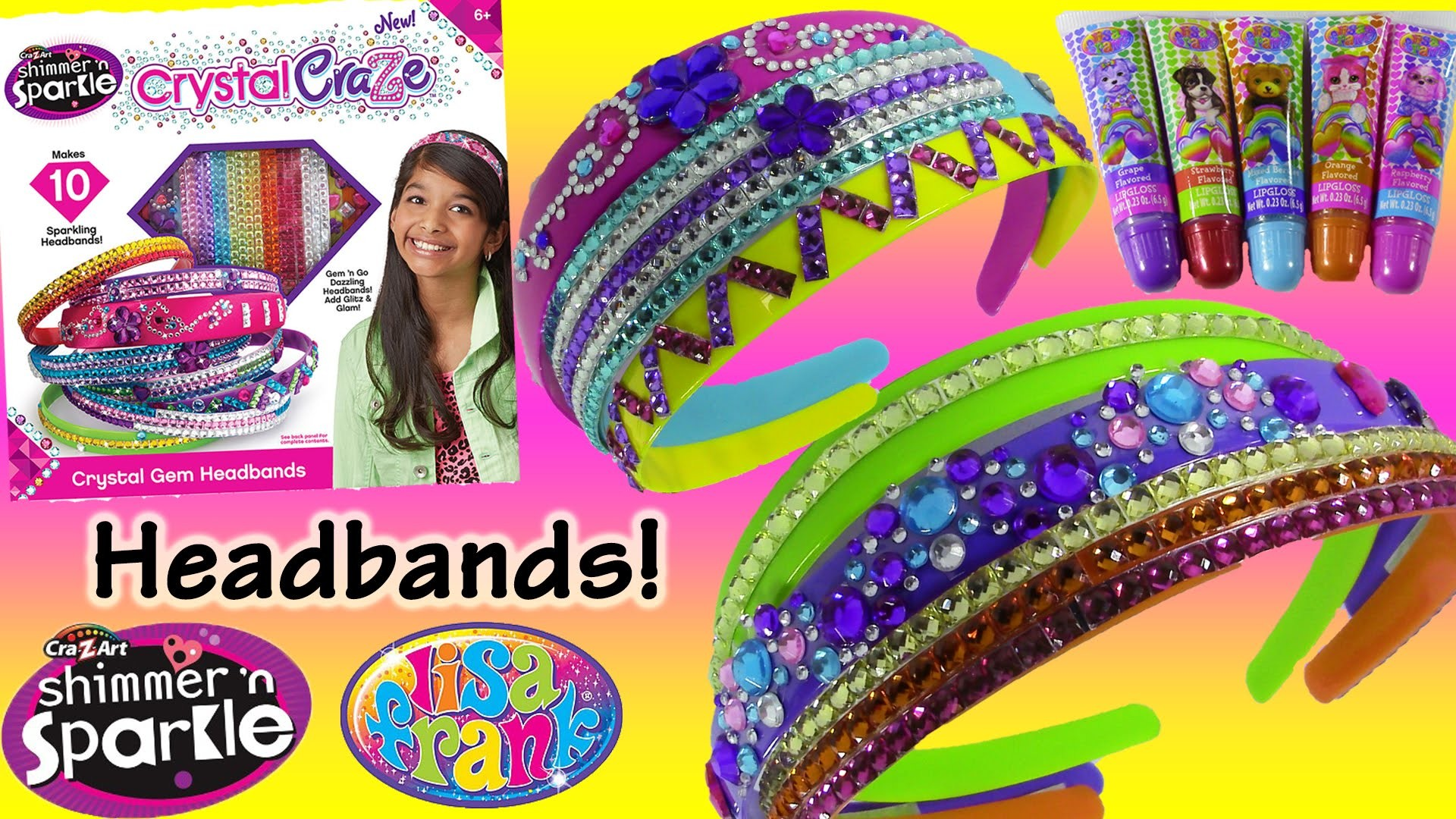 Cra-Z-Art Shimmer 'n Sparkle Crystal Craze DIY Gem Headbands! LISA FRANK Lip Gloss FUN