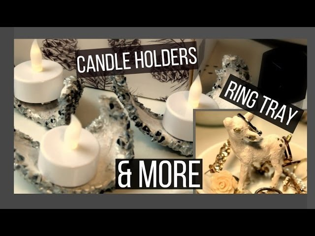 ❄ DIY CANDLE HOLDERS, JEWELRY TRAY & VASES ❄