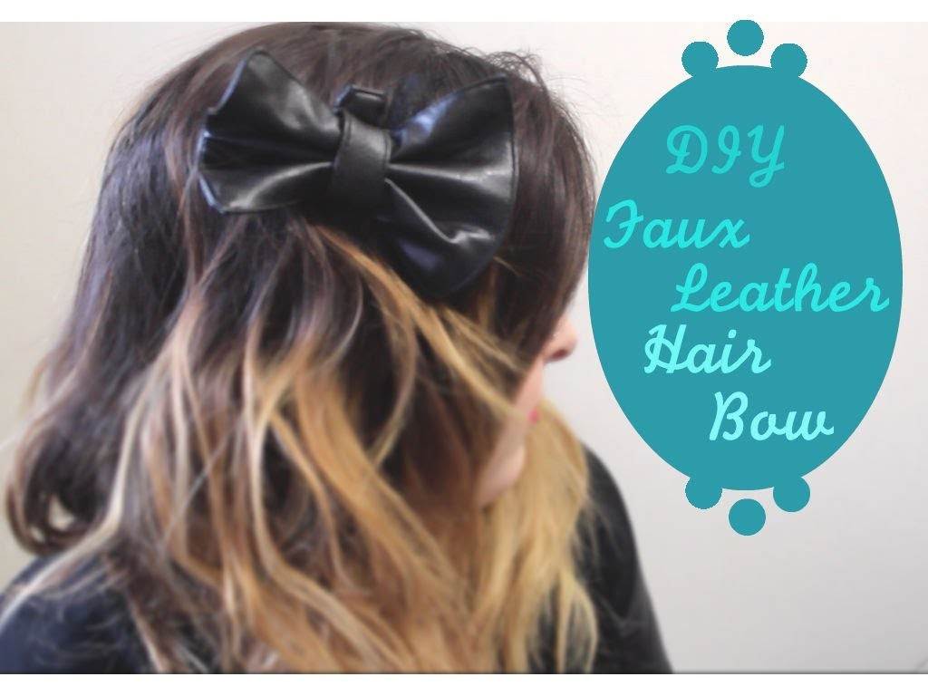 DIY Faux Leather Hair Bow