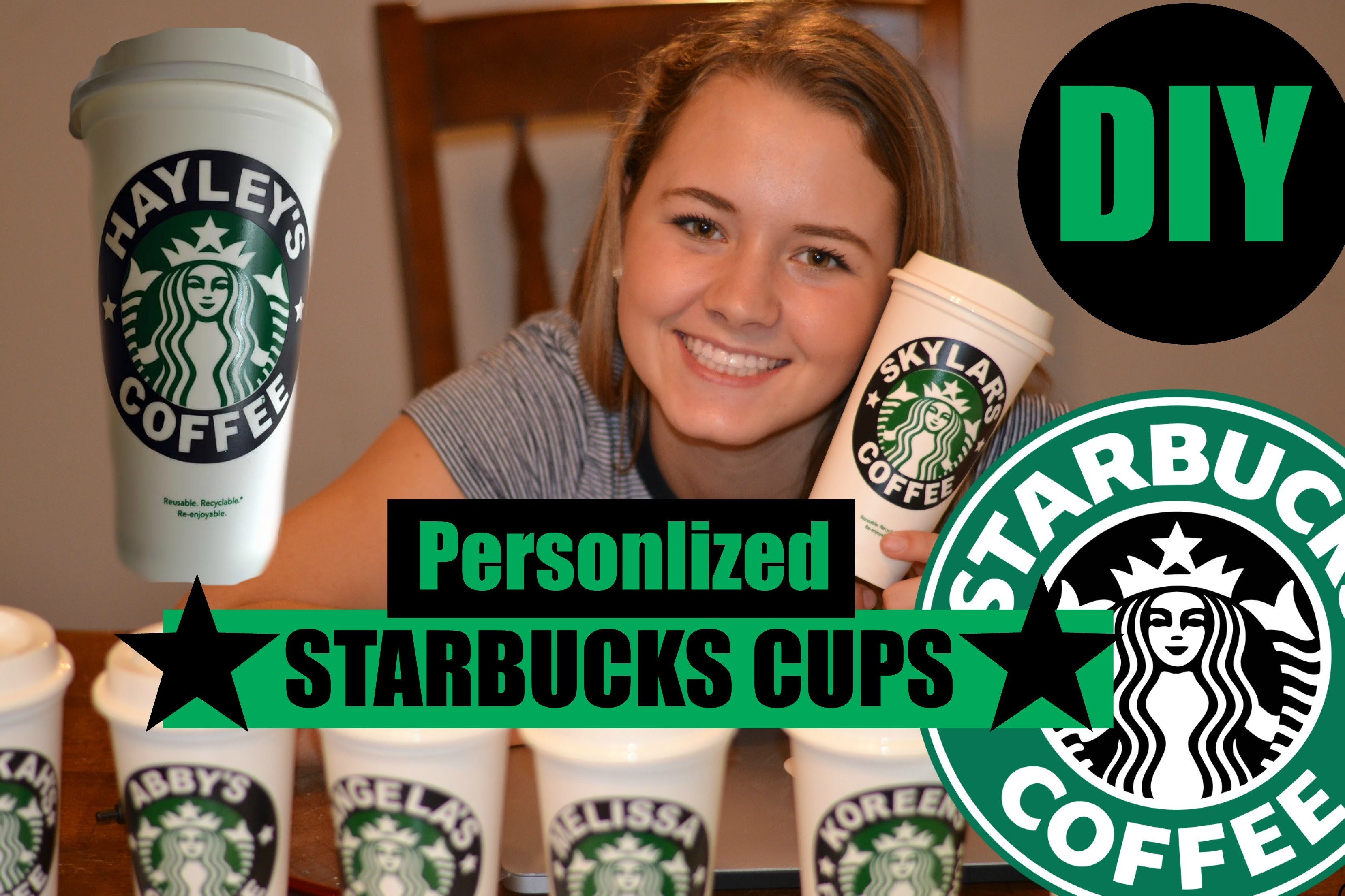 DIY - PERSONLIZED STARBUCKS CUPS