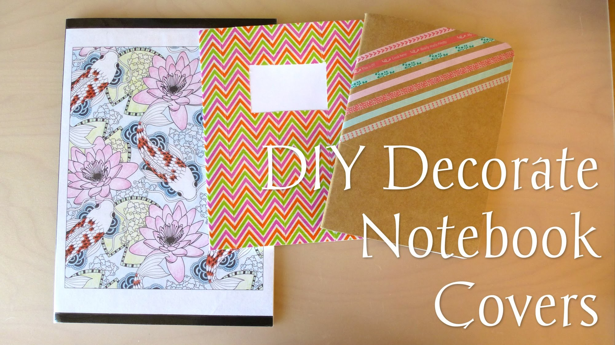 DIY Decorate Notebook Covers - Back To School