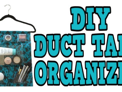 DIY DUCT TAPE ORGANIZER! Customize Your Own! CHEAP! EASY! And SAVES SPACE!