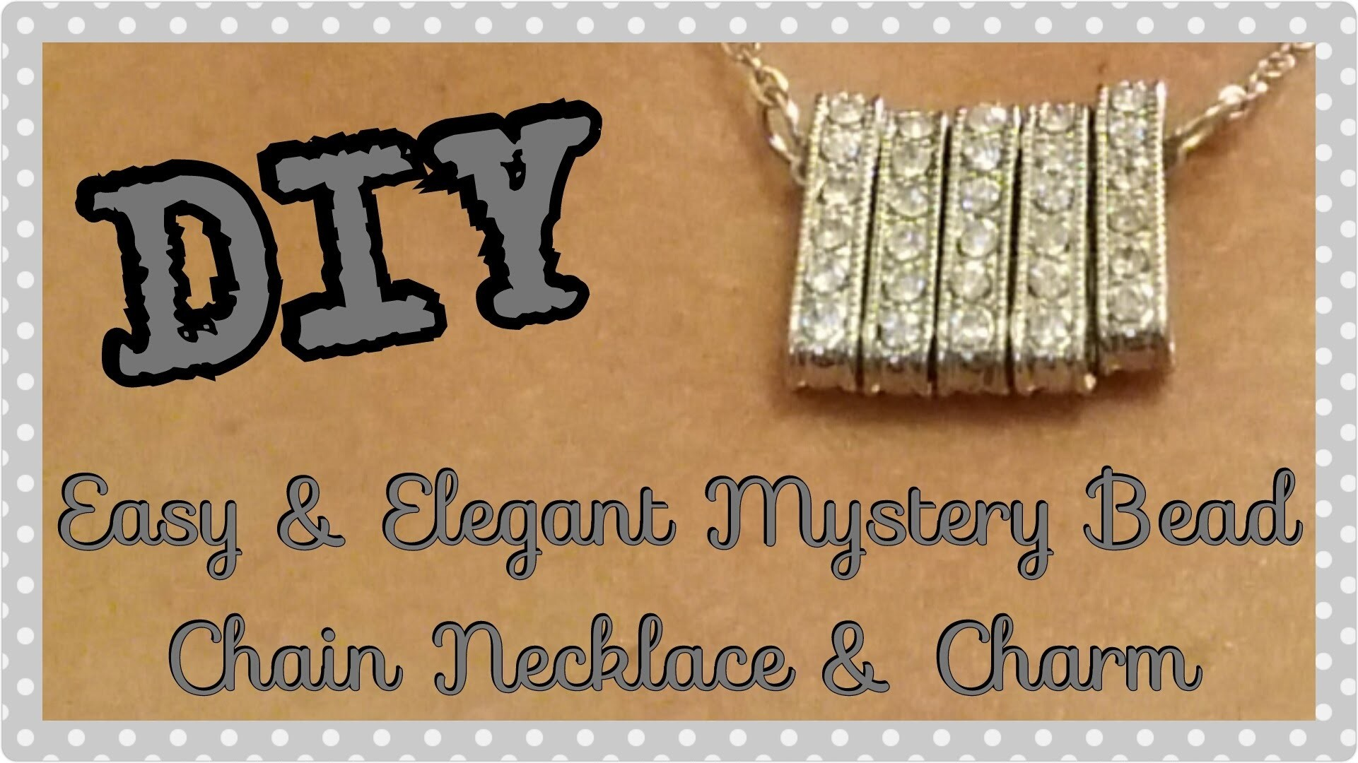 DIY Easy & Elegant Mystery Bead Chain Necklace & Charm